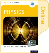 Cover for Oxford IB Diploma Programme IB Prepared: Physics (Online)
