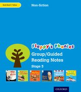 Oxford Reading Tree: Stage 3: Floppy's Phonics Non-Fiction: Group/Guided Reading Notes