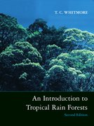 Cover for An Introduction to Tropical Rain Forests