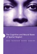 Cover for The Cognitive and Neural Bases of Spatial Neglect