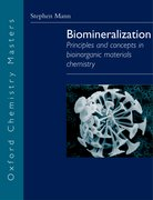 Biomineralization Principles and Concepts in Bioinorganic Materials Chemistry