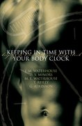 Cover for Keeping in Time With Your Body Clock