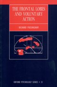 Cover for The Frontal Lobes and Voluntary Action