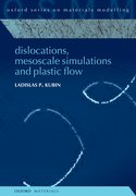 Cover for Dislocations, Mesoscale Simulations and Plastic Flow