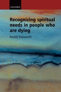 Cover for Recognizing Spiritual Needs in People Who Are Dying