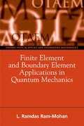 Cover for Finite Element and Boundary Element Applications in Quantum Mechanics