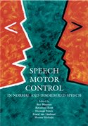 Cover for Speech Motor Control in Normal and Disordered Speech