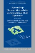 Cover for Spectral/<em>hp</em> Element Methods for Computational Fluid Dynamics