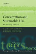 Conservation and Sustainable Use A Handbook of Techniques