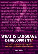 What is Language Development? Rationalist, empiricist, and pragmatist approaches to the acquisition of syntax