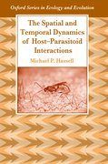Cover for The Spatial and Temporal Dynamics of Host-Parasitoid Interactions