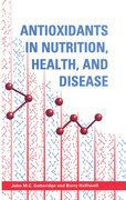 Cover for Antioxidants in Nutrition, Health, and Disease