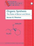 Organic Synthesis: The Roles of Boron and Silicon