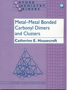 Cover for Metal-Metal Bonded Carbonyl Dimers and Clusters