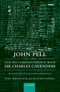 Cover for John Pell (1611-1685) and His Correspondence with Sir Charles Cavendish