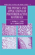 Cover for The Physics and Applications of Photorefractive Materials