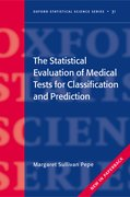 Cover for The Statistical Evaluation of Medical Tests for Classification and Prediction