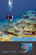 Cover for The Biology of Coral Reefs