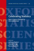 Celebrating Statistics Papers in honour of Sir David Cox on his 80th birthday