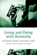 Cover for Living and Dying with Dementia