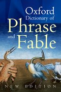 Cover for Oxford Dictionary of Phrase and Fable