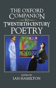 Cover for The Oxford Companion to Twentieth-century Poetry in English