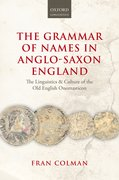 Cover for The Grammar of Names in Anglo-Saxon England