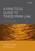 Cover for A Practical Guide to Trade Mark Law 5E