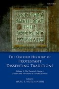 Cover for The Oxford History of Protestant Dissenting Traditions, Volume V
