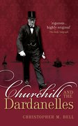 Cover for Churchill and the Dardanelles