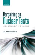Cover for Bargaining on Nuclear Tests