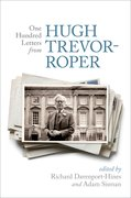 Cover for One Hundred Letters From Hugh Trevor-Roper
