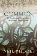 Cover for Common: The Development of Literary Culture in Sixteenth-Century England