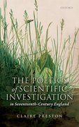 Cover for The Poetics of Scientific Investigation in Seventeenth-Century England