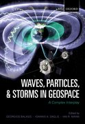 Cover for Waves, Particles, and Storms in Geospace - 9780198705246