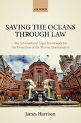 Cover for Saving the Oceans Through Law - 9780198707325
