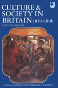 Cover for Culture and Society in Britain 1850-1890