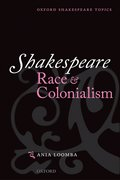 Cover for Shakespeare, Race, and Colonialism