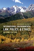 Cover for International Environmental Law, Policy, and Ethics