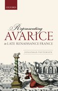 Cover for Representing Avarice in Late Renaissance France