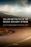 Cover for The Law and Politics of the Kosovo Advisory Opinion