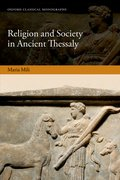 Cover for Religion and Society in Ancient Thessaly