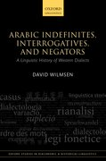 Cover for Arabic Indefinites, Interrogatives, and Negators