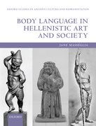 Cover for Body Language in Hellenistic Art and Society