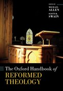 Cover for The Oxford Handbook of Reformed Theology