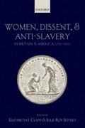 Cover for Women, Dissent and Anti-Slavery in Britain and America, 1790-1865