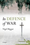 Cover for In Defence of War