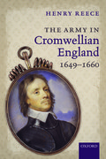Cover for The Army in Cromwellian England, 1649-1660