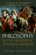 Cover for Philosophy in the Hellenistic and Roman Worlds