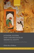 Cover for Judaism, Sufism, and the Pietists of Medieval Egypt